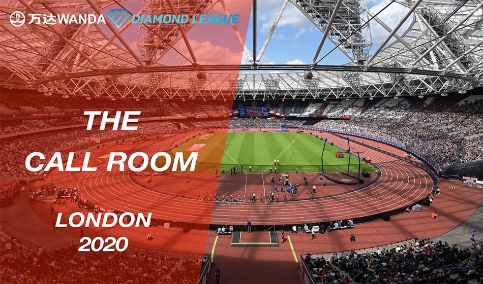 Wanda Diamond League Call Room: London 2020